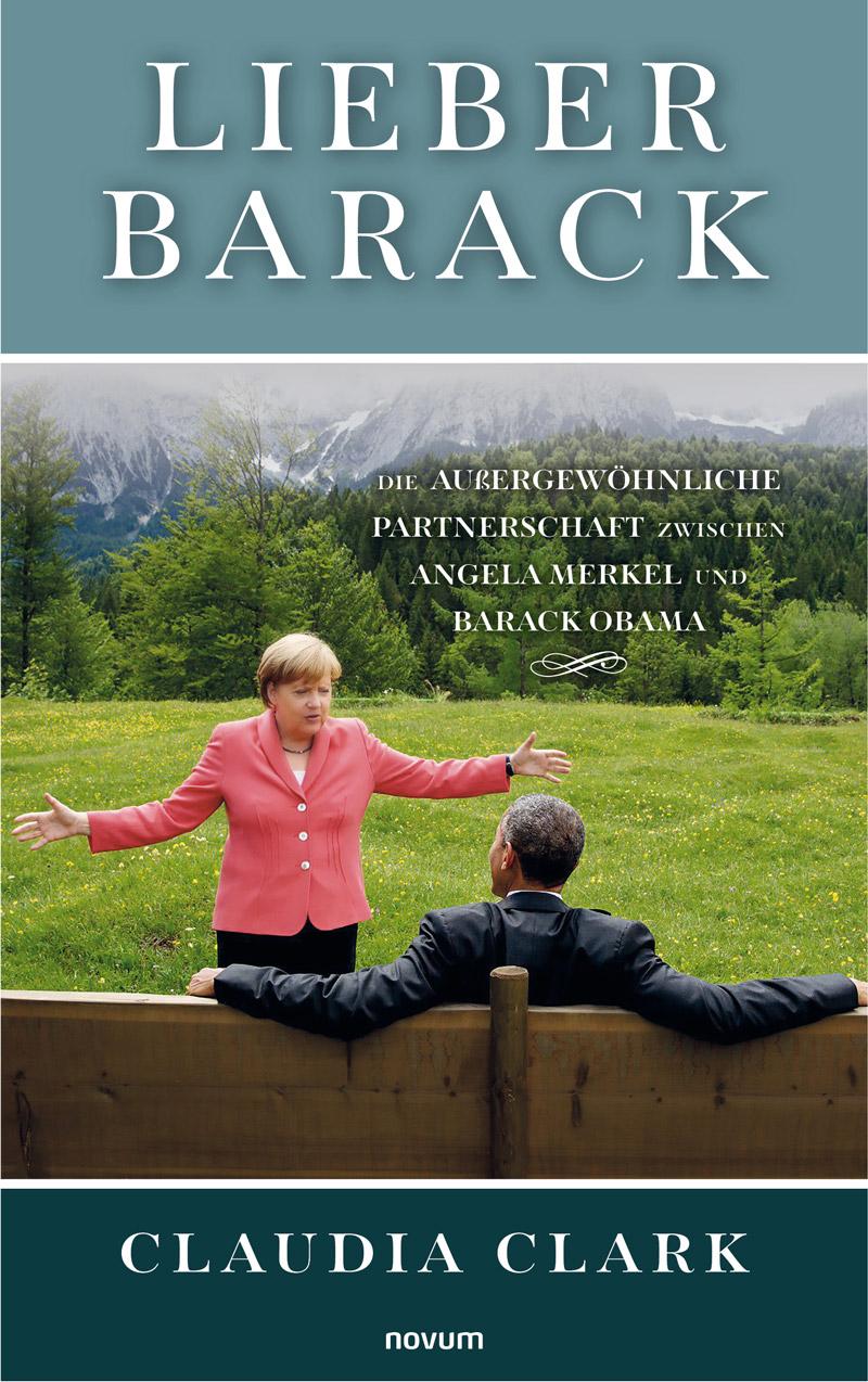 Lieber Barack by Claudia Clark